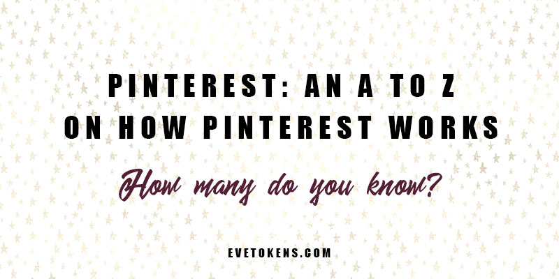 Pinterest: An A to Z on How Pinterest Works. If you're looking for a Pinterest explained guide, you're in the right place!